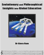 Evolutionary and Philosophical Insights into Global Education