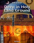 deep in holy land ground